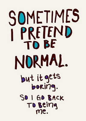 sometimes,i,pretend,to,be,normal